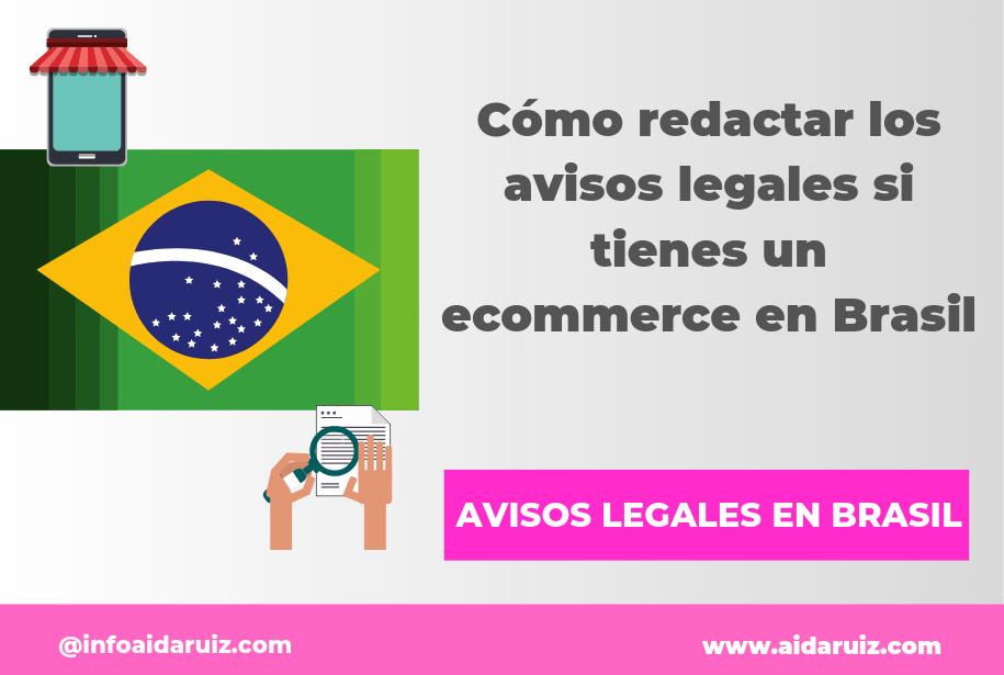 Cómo redactar los avisos legales si tienes un ecommerce en Brasil