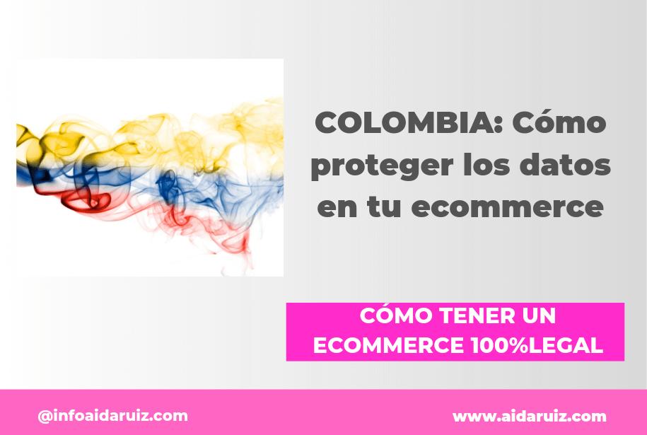COLOMBIA Cómo proteger los datos en tu ecommerce