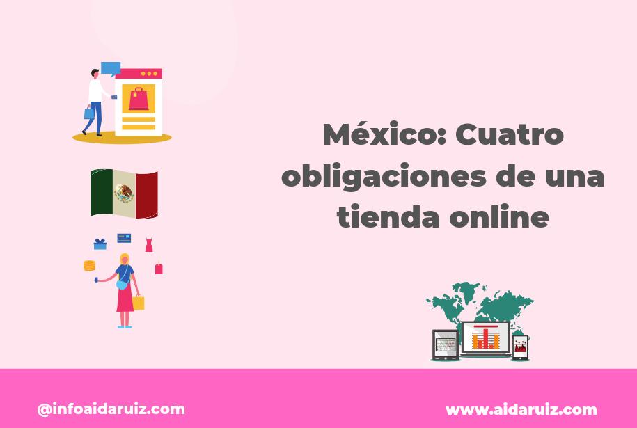México: Cuatro obligaciones de una tienda online