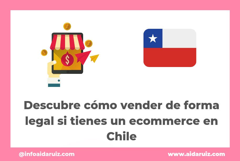 Descubre cómo vender de forma legal si tienes un ecommerce en Chile