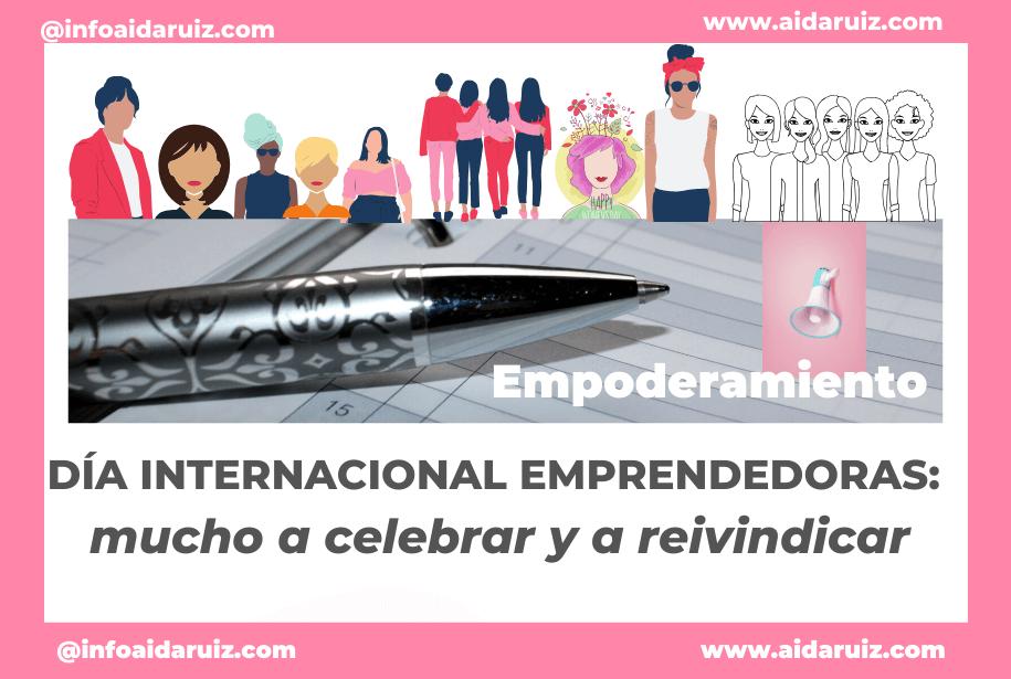 Día internacional emprendedoras: mucho a celebrar y a reivindicar